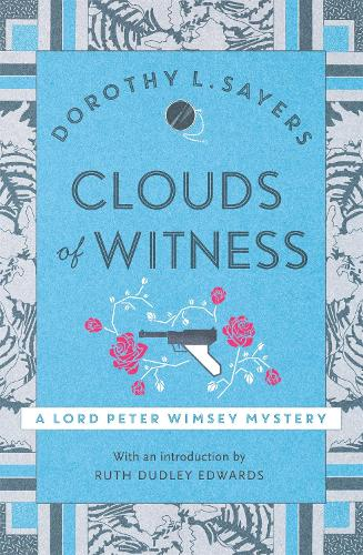 Clouds of Witness: Lord Peter Wimsey Book 2 - Lord Peter Wimsey Mysteries (Paperback)