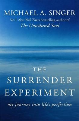 The Surrender Experiment: My Journey into Life's Perfection (Paperback)