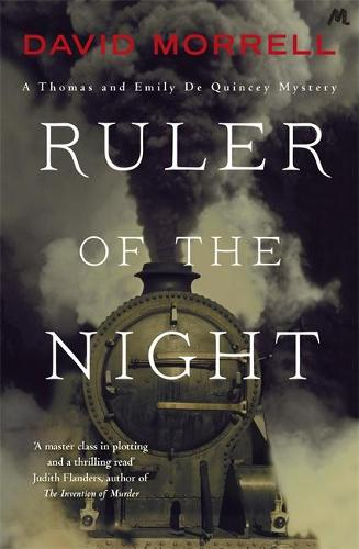 Ruler of the Night: Thomas and Emily De Quincey 3 - Victorian De Quincey mysteries (Paperback)