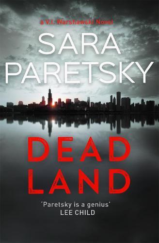 Dead Land: V.I. Warshawski 20 (Hardback)