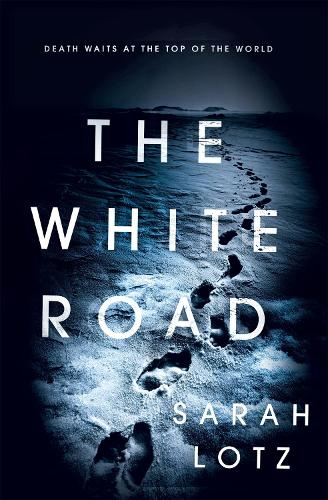 The White Road (Hardback)