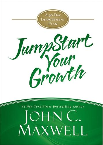 JumpStart Your Growth: A 90-Day Improvement Plan (Hardback)
