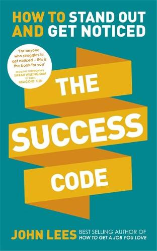 The Success Code: How to Stand Out and Get Noticed (Paperback)