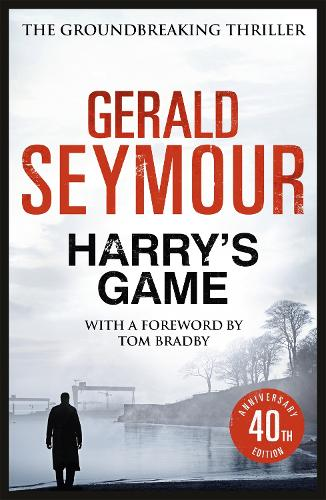 Harry's Game: The 40th Anniversary Edition (Paperback)