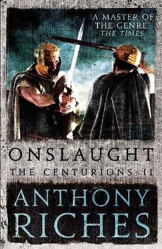 Onslaught: The Centurions II - The Centurions (Hardback)