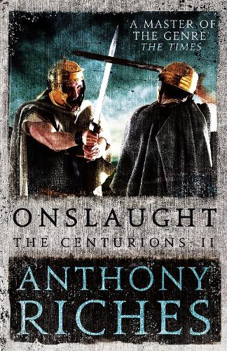 Onslaught: The Centurions II - The Centurions (Paperback)