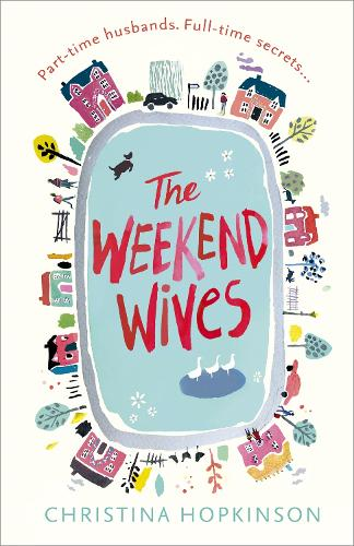 The Weekend Wives (Paperback)