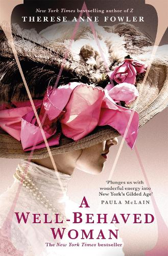 A Well-Behaved Woman: a novel of New York's Gilded Age and a Vanderbilt who dared to break society's rules (Paperback)