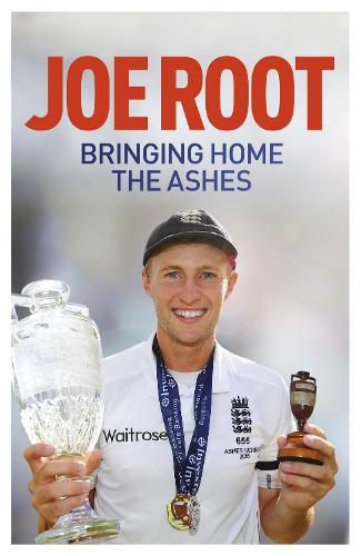 Bringing Home the Ashes: Updated to include England's tour of South Africa and the 2016 T20 World Cup (Paperback)