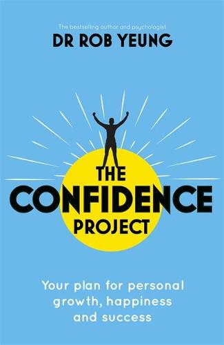 Confidence 2.0: The new science of self-confidence (Paperback)
