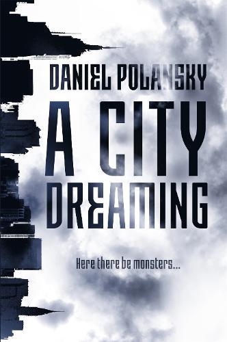 A City Dreaming (Hardback)