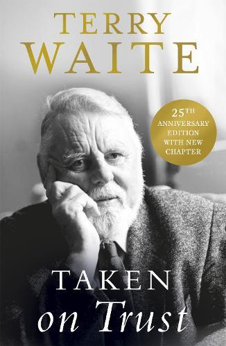 Taken on Trust: 25th Anniversary Edition (Paperback)