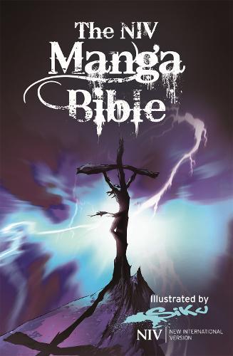 NIV Manga Bible: The NIV Bible with 64 pages of Bible stories retold manga-style - New International Version (Hardback)