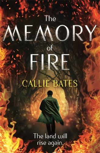 The Memory of Fire: The Waking Land Book II - The Waking Land Series (Paperback)