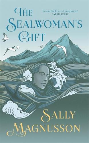 The Sealwoman's Gift (Hardback)