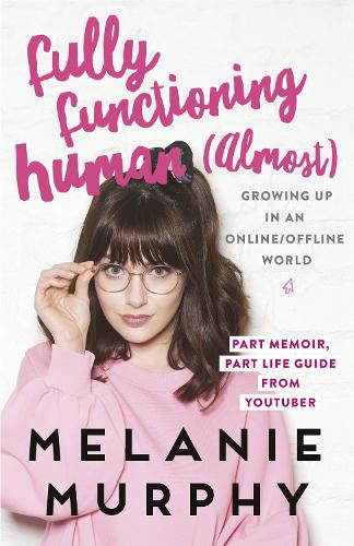 Fully Functioning Human (Almost): Living in an Online/Offline World (Paperback)