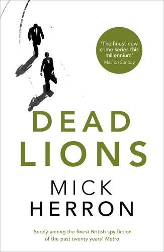 Dead Lions: Jackson Lamb Thriller 2 - Jackson Lamb Thriller (Paperback)