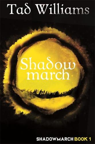 Shadowmarch: Shadowmarch Book 1 (Paperback)