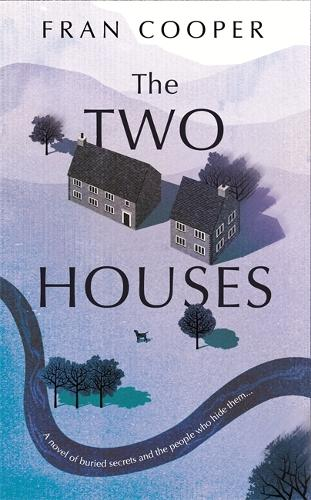 The Two Houses: a gripping novel of buried secrets and those who hide them (Hardback)