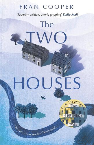 The Two Houses: a gripping novel of buried secrets and those who hide them (Paperback)