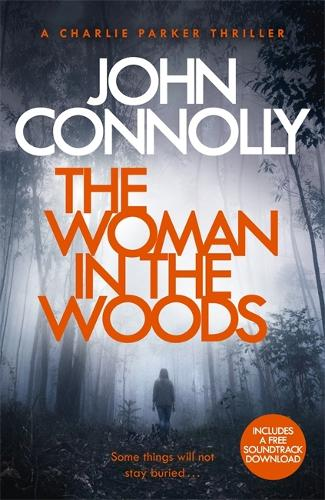 The Woman in the Woods - Charlie Parker Thriller (Paperback)