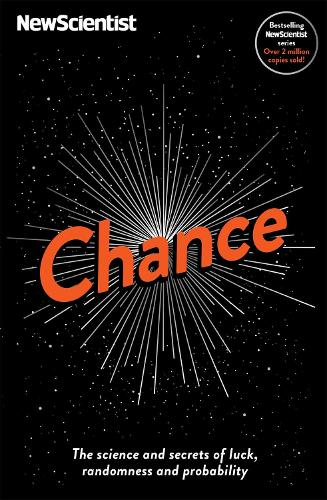 Chance: The science and secrets of luck, randomness and probability (Paperback)