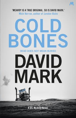 Cold Bones: The 8th DS McAvoy Novel - DS McAvoy (Hardback)