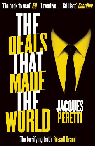 The Deals that Made the World (Paperback)