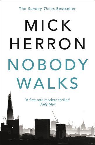 Nobody Walks (Paperback)