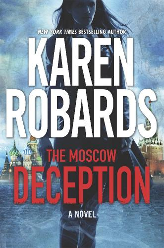 The Moscow Deception: The Guardian Series Book 2 - The Guardian Series (Hardback)