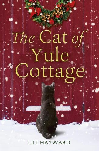 The Cat of Yule Cottage: A Magical Tale of Romance, Christmas and Cats (Paperback)