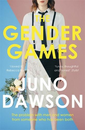 The Gender Games: The Problem With Men and Women, From Someone Who Has Been Both (Paperback)