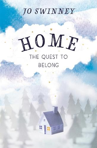 Home: the quest to belong (Paperback)