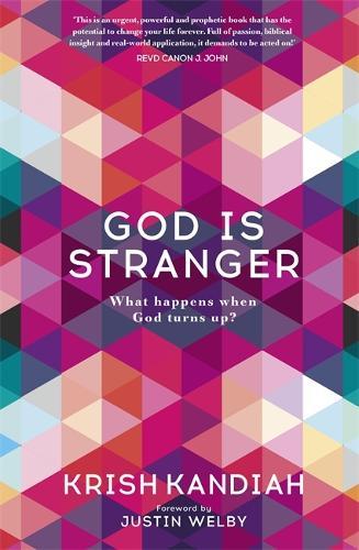 God Is Stranger: What happens when God turns up? (Paperback)
