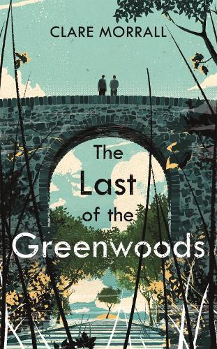 The Last of the Greenwoods (Hardback)