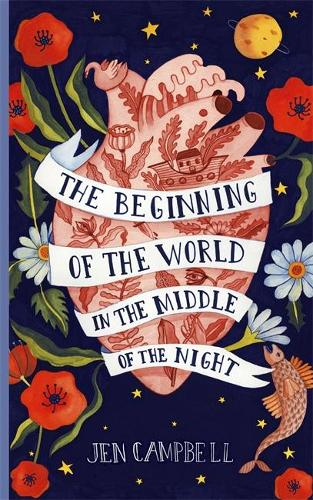 The Beginning of the World in the Middle of the Night (Hardback)