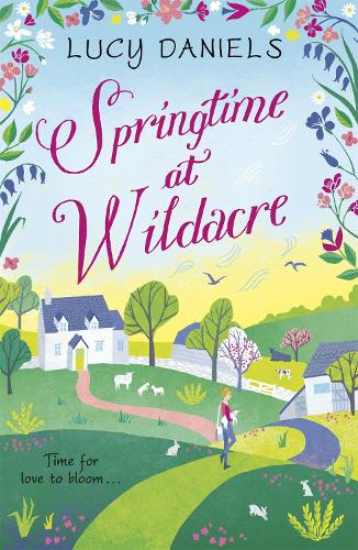 Springtime at Wildacre: a gorgeously uplifting, feel-good romance: Book 3 - The Hope Meadows Series (Paperback)