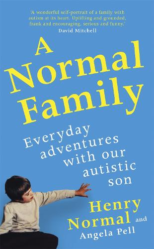 A Normal Family: Everyday adventures with our autistic son (Hardback)