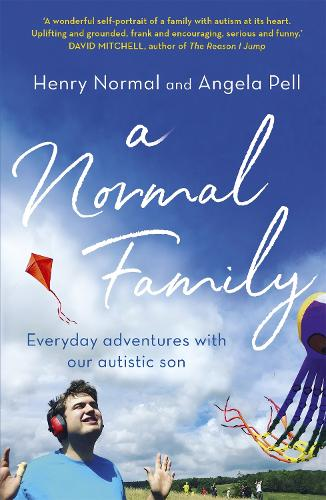 A Normal Family: Everyday adventures with our autistic son (Paperback)