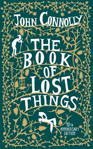 The Book of Lost Things 10th Anniversary Edition (Hardback)