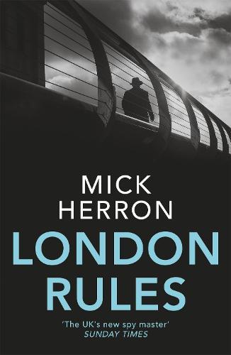 London Rules: Jackson Lamb Thriller 5 - Jackson Lamb Thriller (Paperback)
