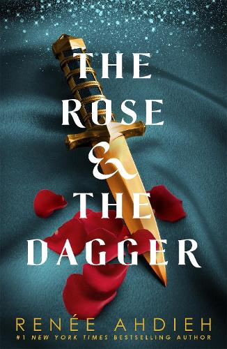 The Rose and the Dagger: The Wrath and the Dawn Book 2 - The Wrath and the Dawn (Paperback)