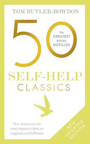 50 Self-Help Classics: Your shortcut to the most important ideas on happiness and fulfilment (Paperback)