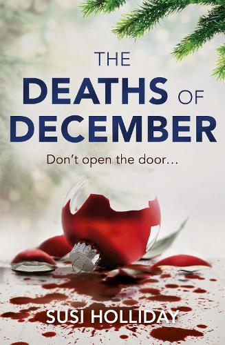 The Deaths of December: A cracking Christmas crime thriller (Paperback)
