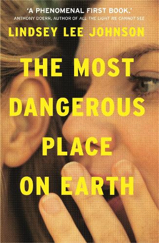 The Most Dangerous Place on Earth: If you liked Thirteen Reasons Why, you'll love this (Paperback)