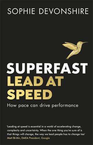 Superfast: Lead at speed (Hardback)