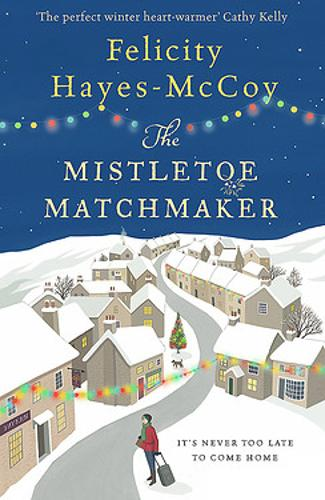 The Mistletoe Matchmaker (Finfarran 3) - Finfarran (Paperback)