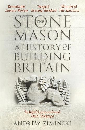 The Stonemason: A History of Building Britain (Paperback)
