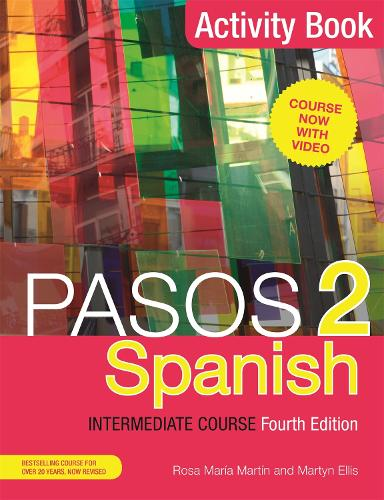 Cover Pasos 2  Spanish Intermediate Course: Activity Book (Paperback)