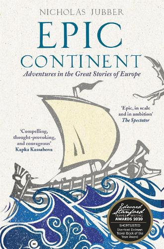 Epic Continent: Adventures in the Great Stories of Europe (Paperback)